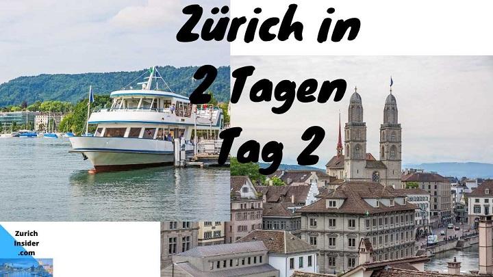 Zurich in 2 Days