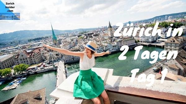 Visit Zurich in 2 Days